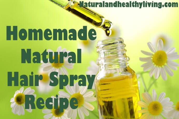 Natural DIY homemade Hair Spray recipe