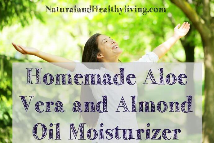 All Natural Aloe Vera and Almond Oil Moisturizer