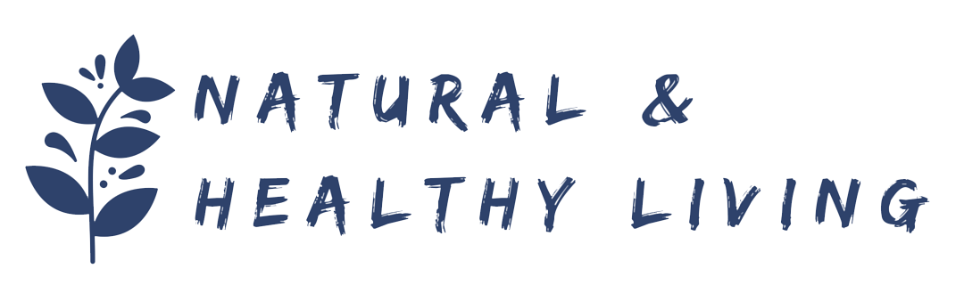 Natural and Healthy Living